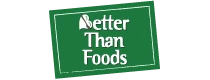 Better Than Foods